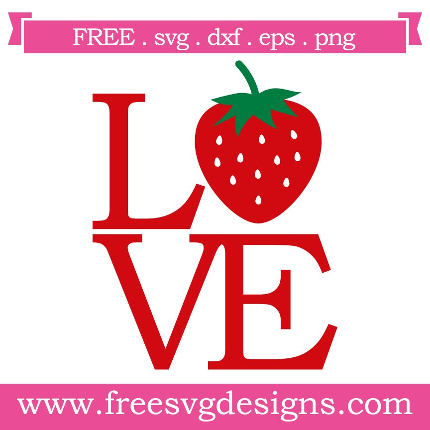 Free svg cut file strawberry love. This FREE download includes SVG, EPS, PNG and DXF files for personal cutting projects. Free vector / free svg monogram / free svg images for cricut