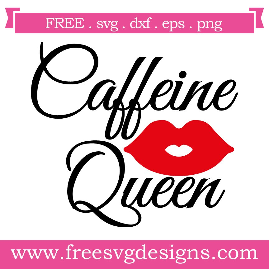 Free Caffeine Queen cut file at www.freesvgdesigns.com. FREE downloads includes SVG, EPS, PNG and DXF files for personal cutting projects. Free vector / printable / free svg images for cricut