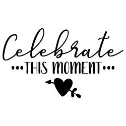 Celebrate This Moment 574