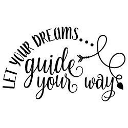 Let your Dreams Guide Your Way 575