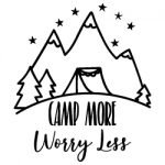 Camp More Worry Less 672
