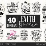 Faith Quotes Bundle – 40 Designs