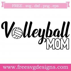 Volleyball Mom Svg Png Dxf Eps Free Svg Files