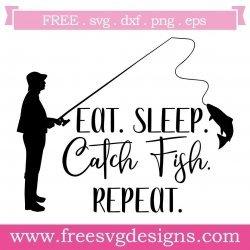 Eat Sleep Catch Repeat SVG