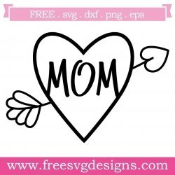 Mom Heart Arrow SVG