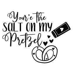 Quote Salt On My Pretzel SVG