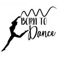 Quote Born To Dance SVG