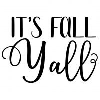 Quote Its Fall Yall SVG