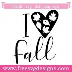 Quote I Love Fall SVG