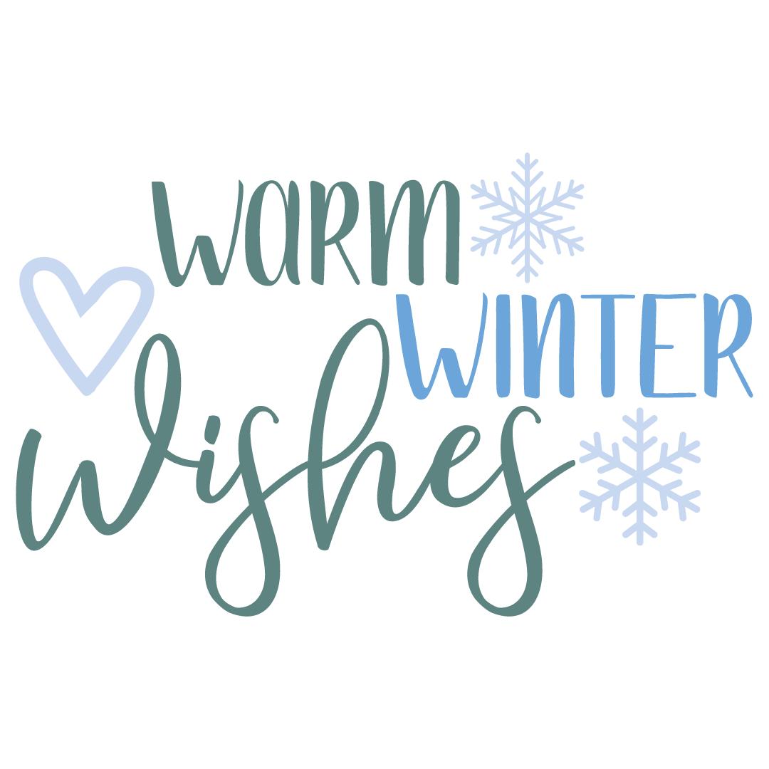 Quote Warm Winter Wishes SVG