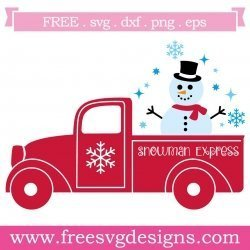 Quote Snowman Express Christmas Pick Up Truck SVG