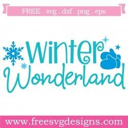 Free Svg Files Svg Png Dxf Eps Quote Winter Wonderland