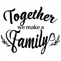 Quote Together We Make A Family SVG