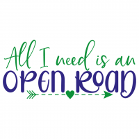 Quote All I Need Is An Open Road SVG