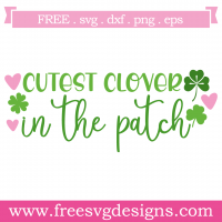 Quote St Patricks Cutest Clover In The Patch SVG