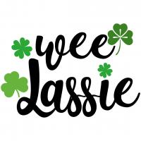 Quote St Patricks Wee Lassie SVG