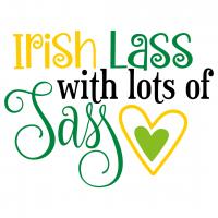 Quote St Patricks Irish Lass With Lots Of Sass SVG