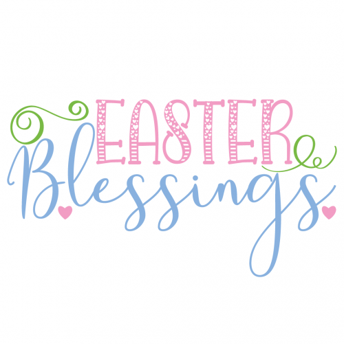Quote Easter Blessings SVG
