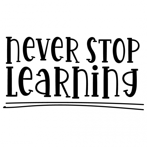 Quote Never Stop Learning SVG