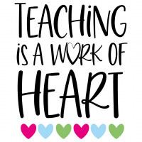 Quote Teaching Is A Work Of Heart SVG