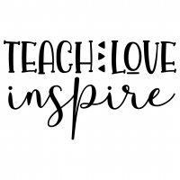 Quote Teach Love Inspire SVG