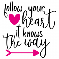 Quote Follow Your Heart It Knows The Way SVG