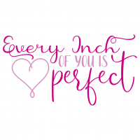 Quote Every Inch Of You Is Perfect SVG