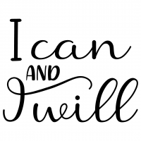 Quote I Can And I Will SVG