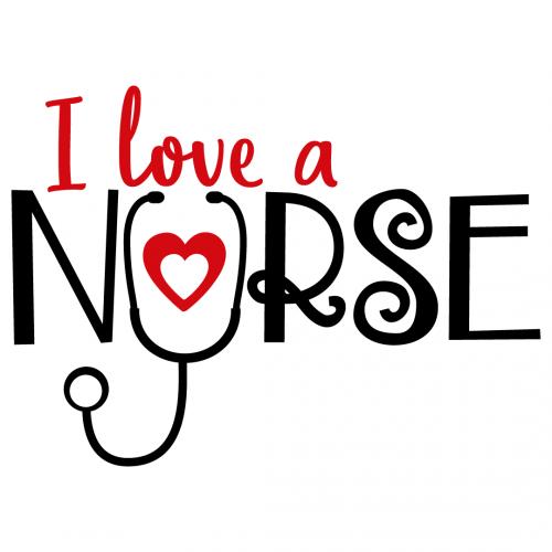 Quote I love A Nurse SVG