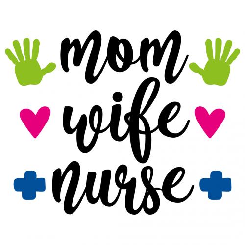 Quote Mum Wife Nurse SVG