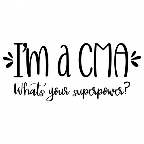 Quote Im A CMA Whats Your Superpower SVG
