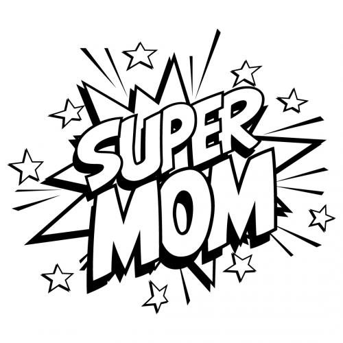 Quote Super Mom SVG