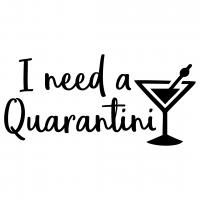 Quote I Need A Quarantini SVG