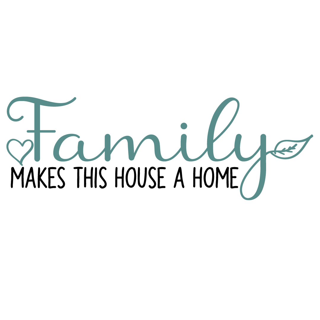 Quote Family Makes This House A Home Free SVG Files 1349