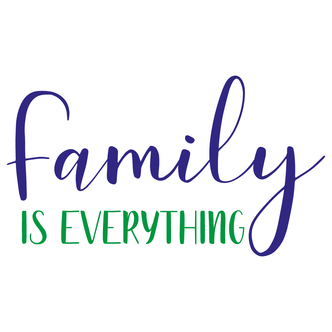 Quote Family Is Everything Free SVG Files 1351