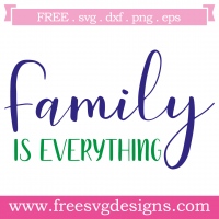 Quote Family Is Everything SVG