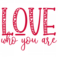 Quote Love Who You Are SVG
