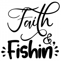 Quote Faith And Fishing SVG