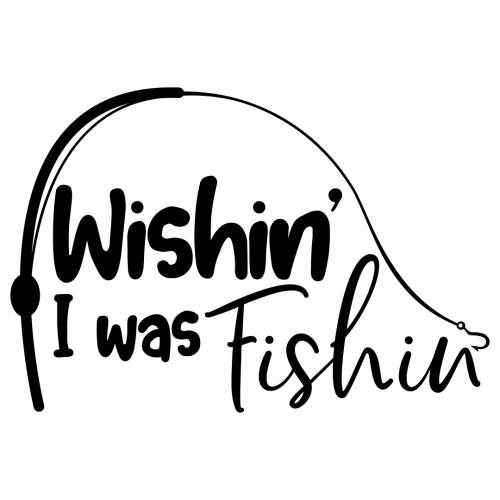 Download Free Svg Files Svg Png Dxf Eps Quote Wishin I Was Fishin