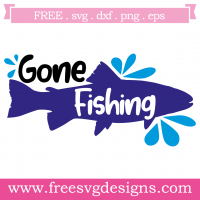 Quote Gone Fishing SVG