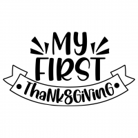 Quote My First Thanksgiving Free SVG