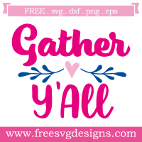 Quote Gather Yall Free SVG