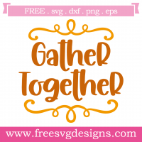 Quote Gather Together Free SVG