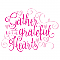 Quote Gather With Grateful Hearts Free SVG