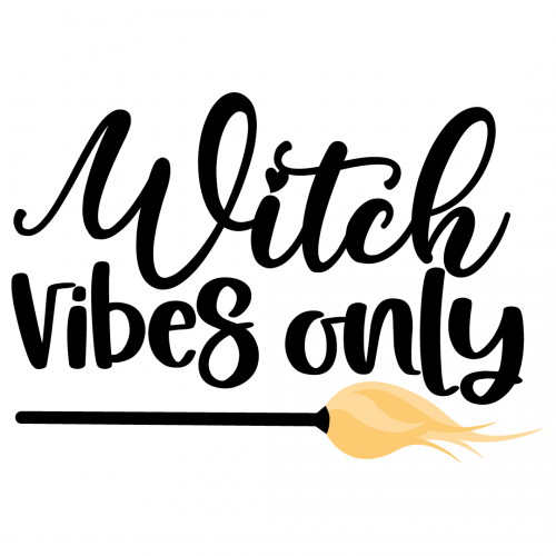 Halloween Witch Vibes Only Free SVG Files