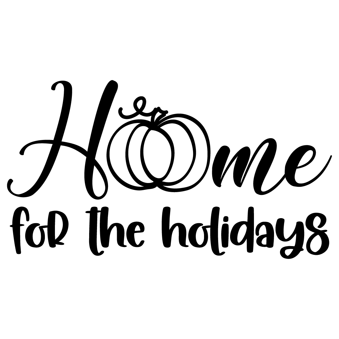 Home For The Holidays Free SVG Files