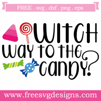 Halloween Witch Way To The Candy Free SVG Files