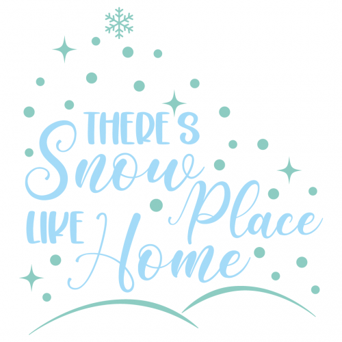 Christmas Theres Snow Place Like Home Free SVG Files