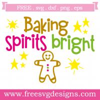 Baking Spirits Bright Free SVG Files