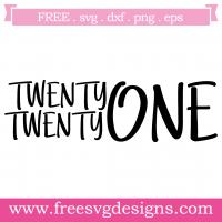Twenty Twenty One Free SVG Files